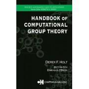 Handbook of Computational Group Theory by Derek F. Holt