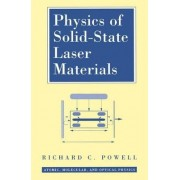 Physics of Solid-state Laser Materials by Richard C. Powell