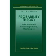 Probability Theory by Yuan Shih Chow