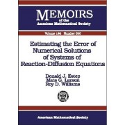 Estimating the Error of Numerical Solutions of Systems of Reaction-diffusion Equations by Donald J. Estep