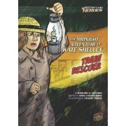 The Midnight Adventure of Kate Shelley Train Rescuer - History Kids Heroes by Wetterer Margaret