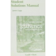 Student Solutions Manual for Introductory Statistics by Robert N. Gould