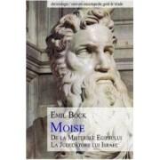 Moise de la Misteriile Egiptului la Judecatorii lui Israel - Emil Bock
