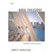 Moral Philosophy by Emmett Barcalow