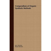 Compendium of Organic Synthetic Methods: v. 1 by Ian Thomas Harrison