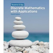 Discrete Mathematics with Applications by Susanna Epp