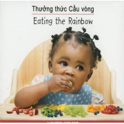 Thuong Thuc Cau Vong/Eating The Rainbow by Star Bright Books