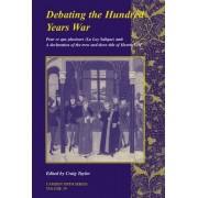 Debating the Hundred Years War by Craig Taylor