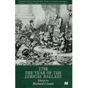 1798: The Year of the Lyrical Ballads by Richard Cronin