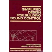 Simplified Design for Building Sound Control by James Ambrose
