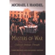 Masters of War by Michael I. Handel