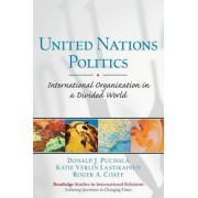 United Nations Politics by Donald J. Puchala