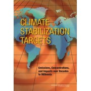 Climate Stabilization Targets by Committee on Stabilization Targets for Atmospheric Greenhouse Gas Concentrations