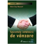 Secretele intalnirii de vanzare - Alain Guy Roussel