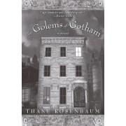 Golems of Gotham by Thane Rosenbaum