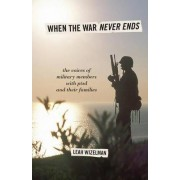When the War Never Ends by Leah Wizelman