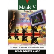 Maple V Programming Guide by Waterloo Maple Software