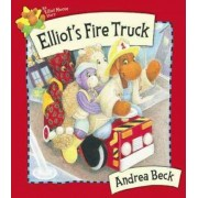 Elliot's Fire Truck by Andrea Beck
