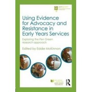 Using Evidence for Advocacy and Resistance in Early Years Services by Eddie McKinnon