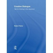 Creative Dialogue by Robert Fisher