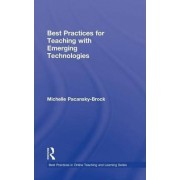 Best Practices for Teaching with Emerging Technologies by Michelle Pacansky-Brock