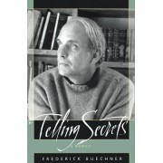 Telling Secrets by Frederick Buechner