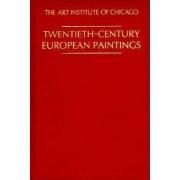 Twentieth-century European Paintings by Art Institute of Chicago
