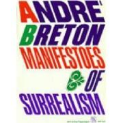 Manifestoes of Surrealism by H. R. Lane