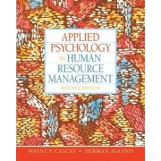 Applied Psychology in Human Resource Management by Wayne F. Cascio