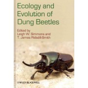 Ecology and Evolution of Dung Beetles by Leigh W. Simmons