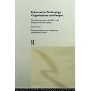 Information Technology, Organizations and People by Jeff Watkins