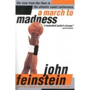 A March to Madness by John Feinstein