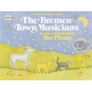 The Bremen Town Musicians by Jacob Grimm