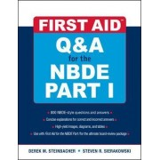 First Aid Q&A for the NBDE Part I by Derek M. Steinbacher