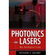 Photonics and Lasers by Richard S. Quimby