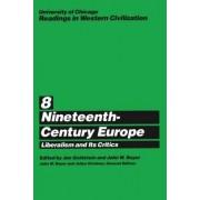 Readings in Western Civilization: Nineteenth-century Europe v.8 by John W. Boyer