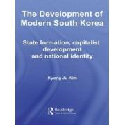 The Development of Modern South Korea by Kyong Ju Kim