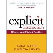 Explicit Instruction by Anita L. Archer