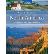 Reading Expeditions (World Studies: World Regions): North America: Geography and Environments by Steve Sheinkin