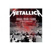 Metallica - Orgullo Passion Y Gloria (0602527287638) (1 DVD)