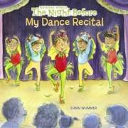The Night Before My Dance Recital by Natasha Wing