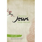 Discovering Jesus Through Asian Eyes - Leader's Guide by Clive Thorne