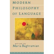 Modern Philosophy of Language by Maria Baghramian