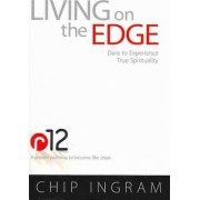 Living on the Edge by Chip Ingram