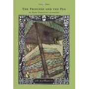 The Princess and the Pea - The Golden Age of Illustration Series by Hans Christian Andersen