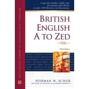 British English A to Zed by Norman Schur