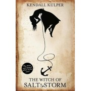 The Witch of Salt and Storm by Kendall Kulper