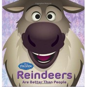 Frozen Reindeers Are Better Than People by Disney Book Group