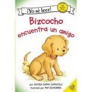 Bizcocho Encuentra un Amigo by Alyssa Satin Capucilli