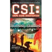 CSI: Crime Scene Investigation: the Burning Season by Jeff Mariotte